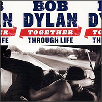 Dylan / TOGETHER THROUGH LIFE