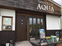 Gallery&Cafe  AQUAさん。